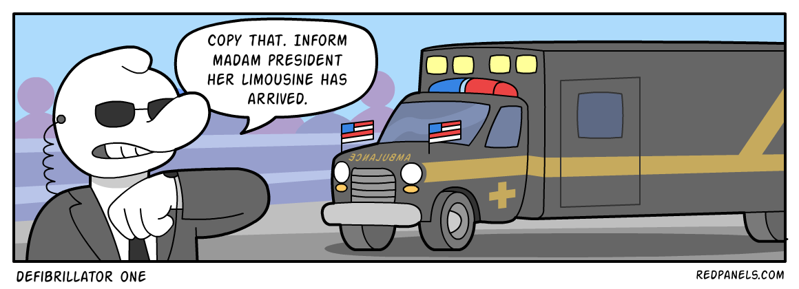 A comic about Hillary Clinton riding around in an ambulance.