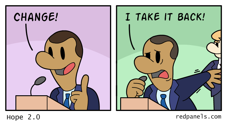 A comic where Obama backtracks on his promise of change when Donald Trump runs for president.