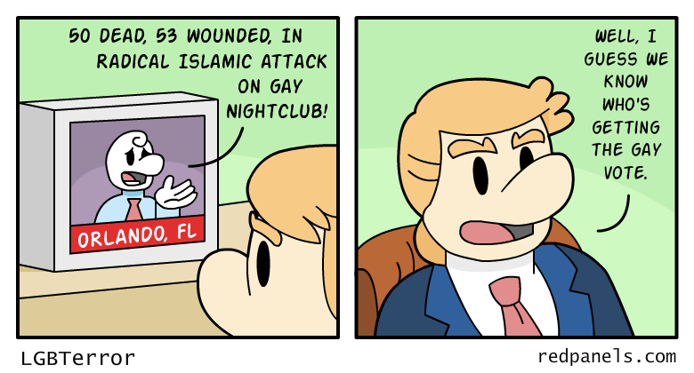 A comic where Donald Trump reflects how the Orlando gay club shooting will affect gay voters.