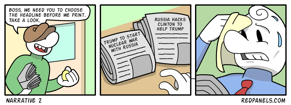 A comic exposing liberal hypocrisy of insinuating Donald Trump of starting nuclear war while also of accusing Russia of hacking Hillary Clinton for Trump.