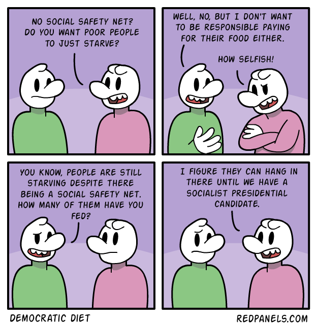 A comic about socialists not helping the poor.