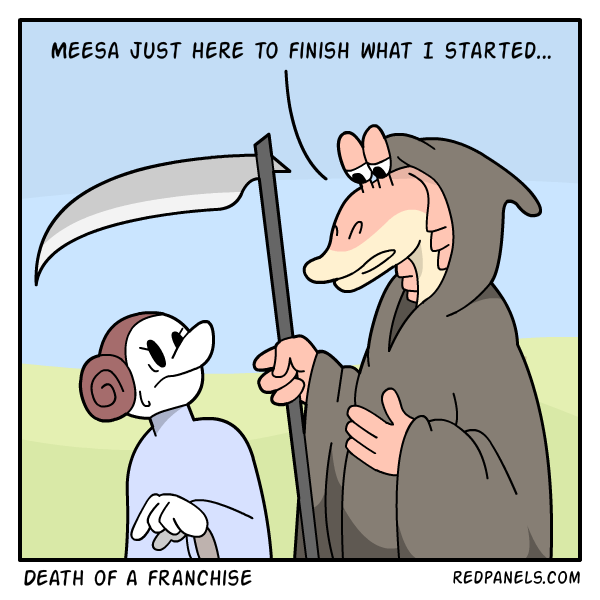A comic about Jar Jar Binks ruining the Star Wars franchise.