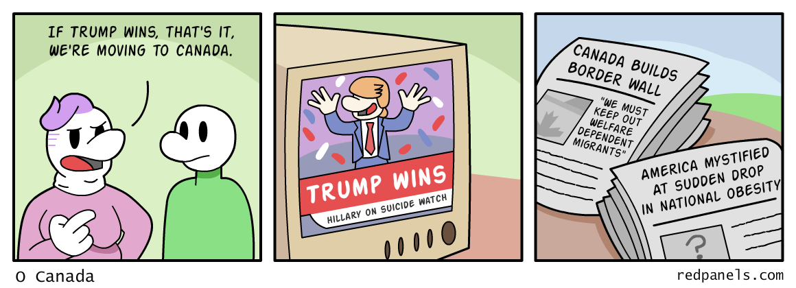 A comic about Trump haters moving to Canada.